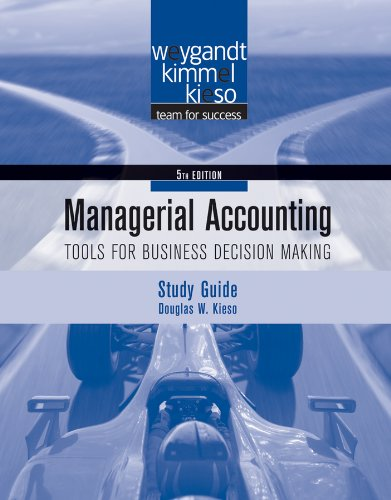 9780470506950: Study Guide to accompany Managerial Accounting: Tools for Business Decision Making, 5th Edition