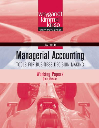 9780470506967: Working Papers t/a Managerial Accounting: Tools for Business Decision Making, 5th Edition