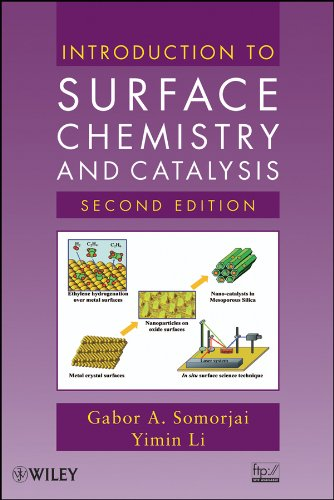 Introduction to Surface Chemistry and Catalysis: Somorjai, Gabor A.,