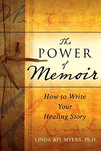 9780470508367: The Power of Memoir: How to Write Your Healing Story
