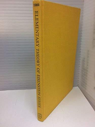 9780470509203: Elementary Theory of Eisenstein Series (Kodansha scientific books)