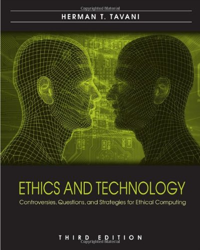 9780470509500: Ethics and Technology: Controversies, Questions, and Strategies for Ethical Computing