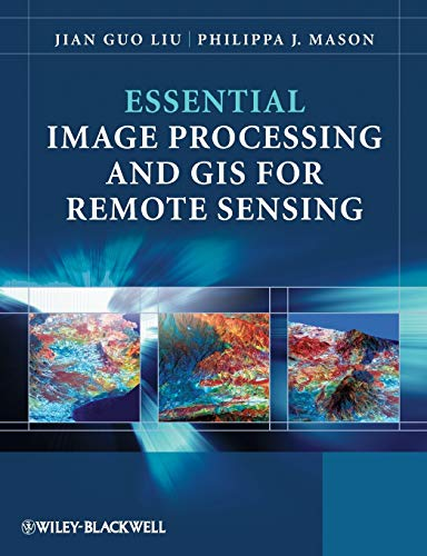 9780470510315: Essential Image Processing and GIS for Remote Sensing