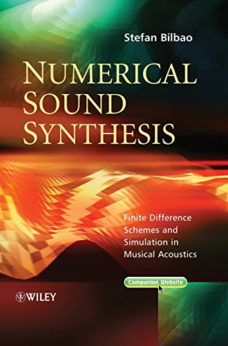 9780470510469: Numerical Sound Synthesis: Finite Difference Schemes and Simulation in Musical Acoustics