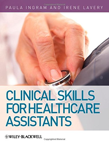 9780470510711: Clinical Skills for Healthcare Assistants