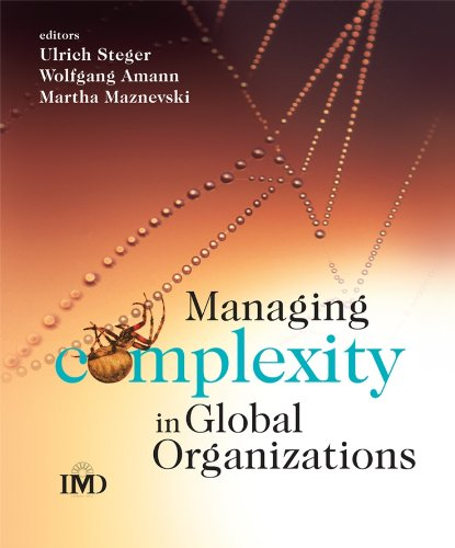 9780470510728: Managing Complexity in Global Organizations (IMD Executive Development Series)