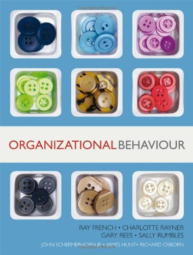 Organizational Behaviour: Richard Osborn, James