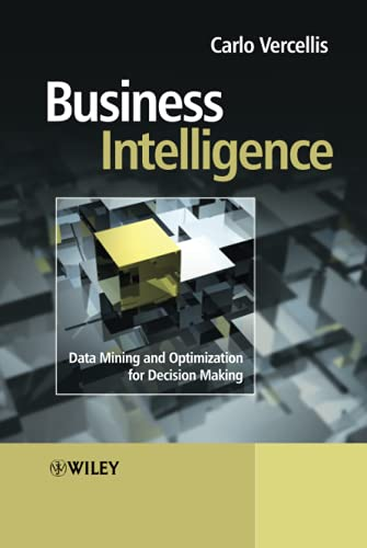 9780470511381: Business Intelligence: Data Mining and Optimization for Decision Making