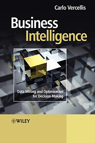 9780470511398: Business Intelligence: Data Mining and Optimization for Decision Making