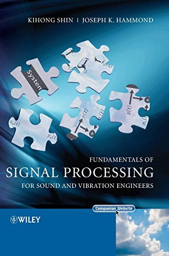 9780470511886: Fundamentals of Signal Processing for Sound and Vibration Engineers