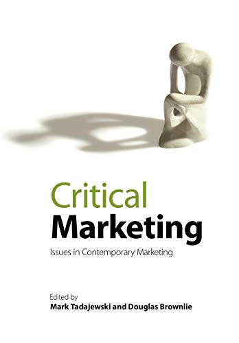 9780470511985: Critical Marketing: Issues in Contemporary Marketing