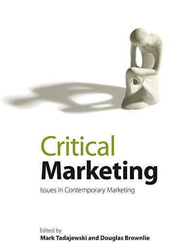 Critical Marketing: Issues in Contemporary Marketing: John Wiley & Sons Ltd