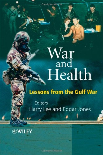 War And Health Lessons From The Gulf War