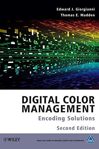 9780470512449: Digital Color Management: Encoding Solutions (Wiley-IS&T Series in Imaging Science and Technology)