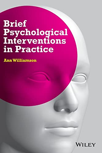 Brief Psychological Interventions in Practice: Ann Williamson