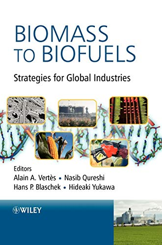 9780470513125: Biomass to Biofuels: Strategies for Global Industries