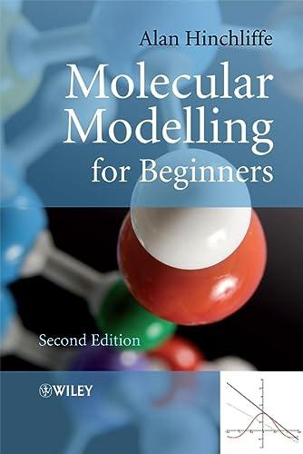 9780470513132: Molecular Modelling for Beginners