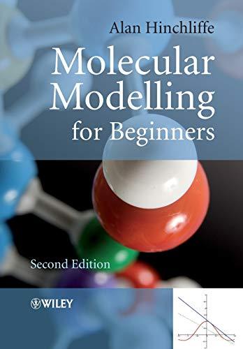 9780470513149: Molecular Modelling for Beginners