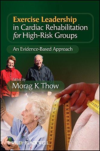 9780470515129: Exercise Leadership in Cardiac Rehabilitation for High Risk Groups: An Evidence-Based Approach