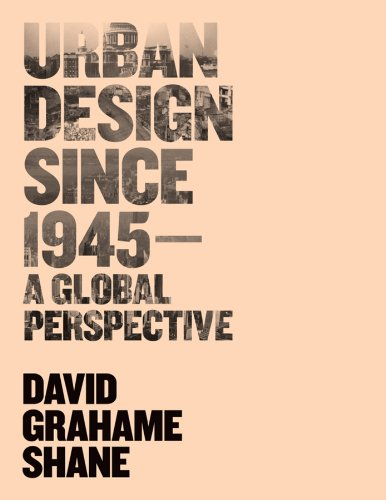 9780470515259: Urban Design Since 1945: A Global Perspective