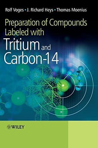 9780470516072: Preparation of Compounds Labeled with Tritium and Carbon-14