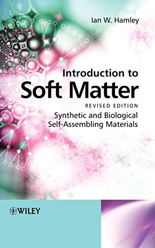 9780470516096: Introduction to Soft Matter: Synthetic and Biological Self-Assembling Materials