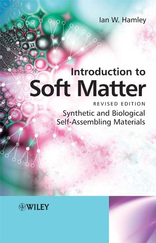 9780470516102: Introduction to Soft Matter: Synthetic and Biological Self-assembling Materials