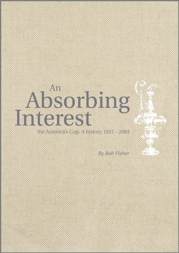 9780470516126: An Absorbing Interest: The America's Cup - A History 1851-2003