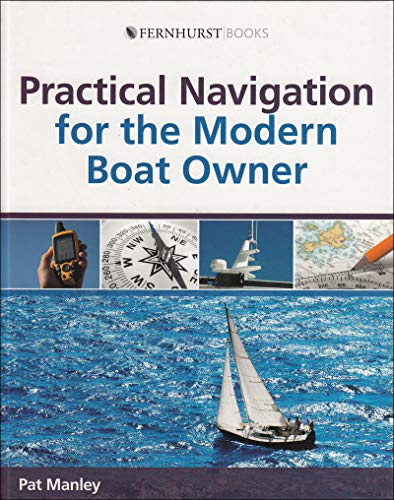 9780470516133: Practical Navigation for the Modern Boat Owner