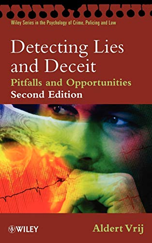 9780470516249: Detecting Lies and Deceit 2e: Pitfalls and Opportunities (Wiley Series in Psychology of Crime, Policing and Law)