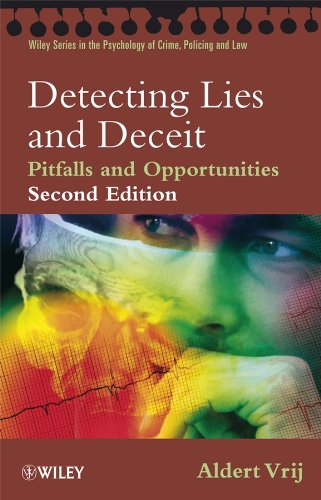 9780470516256: Detecting Lies and Deceit: Pitfalls and Opportunities (Wiley Series in Psychology of Crime, Policing and Law)