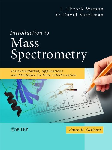 9780470516348: Introduction to Mass Spectrometry: Instrumentation, Applications, and Strategies for Data Interpretation