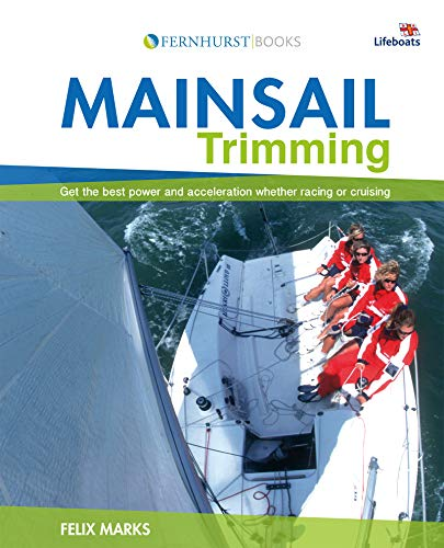 9780470516508: Mainsail Trimming: An Illustrated Guide (Wiley Nautical)