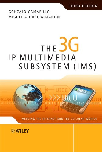 9780470516621: The 3G IP Multimedia Subsystem (IMS): Merging the Internet and the Cellular Worlds