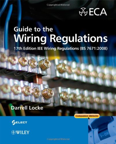 9780470516850: Guide to the Wiring Regulations: 17th Edition IEE Wiring Regulations (BS 7671:2008)