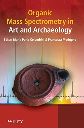 9780470517031: Organic Mass Spectrometry in Art and Archaeology
