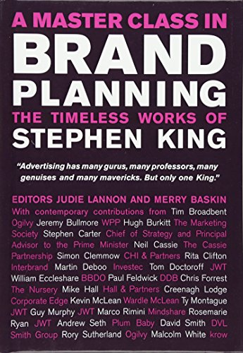 9780470517918: A Master Class in Brand Planning: The Timeless Works of Stephen King