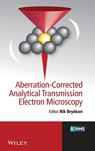 9780470518519: Aberration-Corrected Analytical Transmission Electron Microscopy