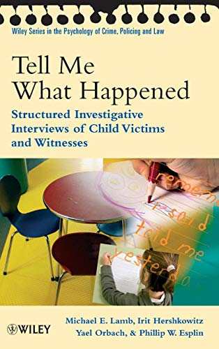 9780470518656: Tell Me What Happened: Structured Investigative Interviews of Child Victims and Witnesses
