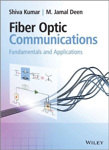 9780470518670: Fiber Optic Communications: Fundamentals and Applications