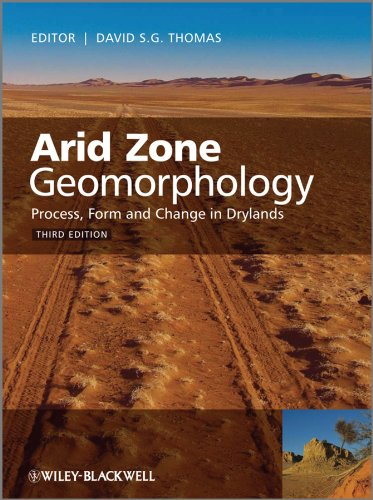 9780470519080: Arid Zone Geomorphology: Process, Form and Change in Drylands