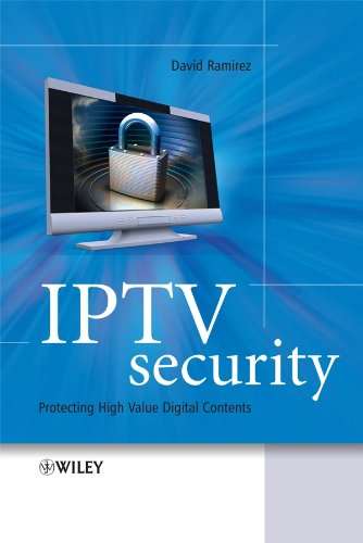 9780470519240: IPTV Security: Protecting High-Value Digital Contents