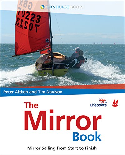 9780470519387: The Mirror Book: Mirror Sailing from Start to Finish (Wiley Nautical)