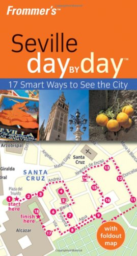 9780470519776: Frommer's Seville Day by Day (Frommer's Day by Day: Seville)