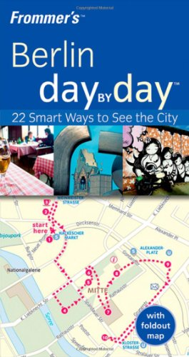 9780470519806: Frommer's Berlin Day by Day [With Map] (Frommer's Day by Day - Pocket)