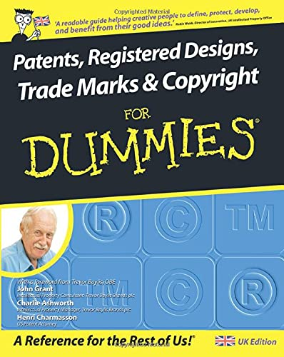 9780470519974: Patents, Registered Designs, Trade Marks and Copyright For Dummies (For Dummies S.)