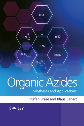 9780470519981: Organic Azides: Syntheses and Applications