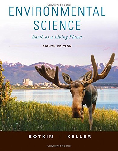 Environmental Science: Earth As a Living Planet: Botkin, Daniel B./