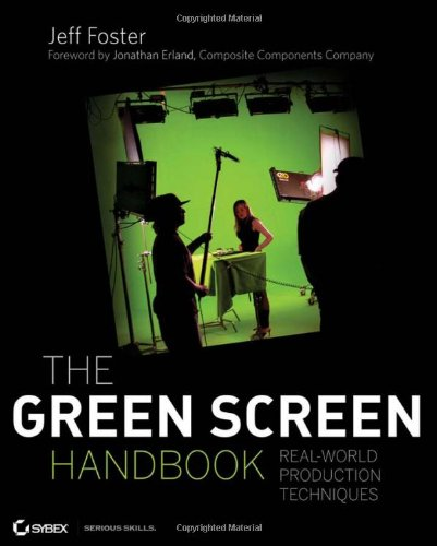 9780470521076: The Green Screen Handbook: Real-World Production Techniques