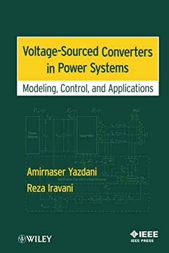 9780470521564: Voltage-Sourced Converters in Power Systems: Modeling, Control, and Applications